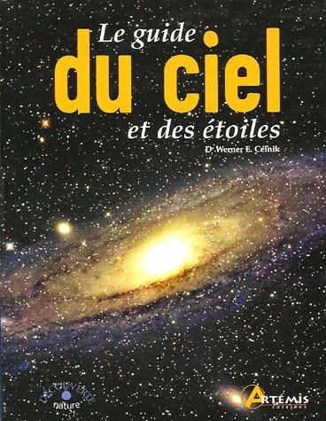 Le guide du ciel et des étoiles par Werner-E Celnik