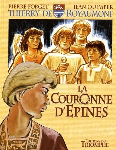 Thierry de Royaumont, Tome 3 : La couronne d'épines