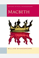 Oxford School Shakespeare: Macbeth Paperback
