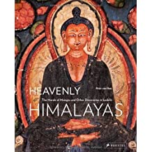Heavenly Himalayas: The Murals of Mangyu and Other Discoveries in Ladakh by Peter van Ham (2011-02-01)