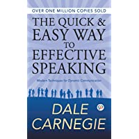 The Quick and Easy Way to Effective Speaking (Hardcover Library Edition)