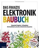 Das große Franzis Elektronik Baubuch, m. Elektronikbauteilen und Steckboard (Das große Franzis Baubuch)