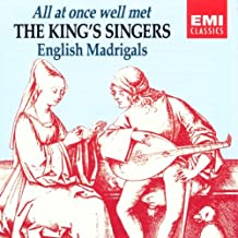 Englische Madrigale - All At Once Well Met