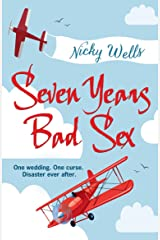 Seven Years Bad Sex Kindle Edition
