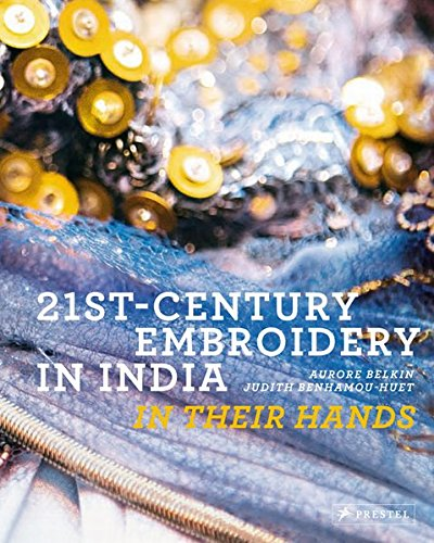 21st-century embroidery in india : In their hands