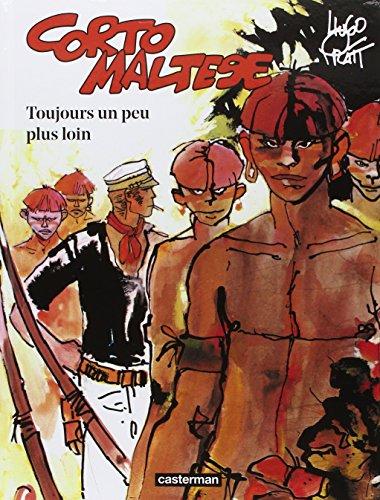 Corto Maltese Couleur, Tome 3 : Toujours un peu plus loin (Nouvelle édition 2015)