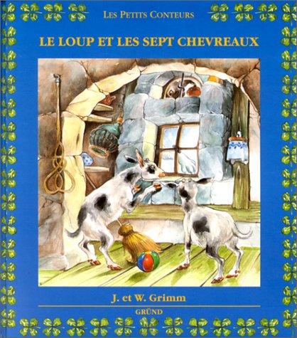 Le loup et les sept chevreaux par Jakob et Wilhelm Grimm, Wilhelm Grimm