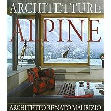 Architetture alpine. Ediz. italiana e tedesca