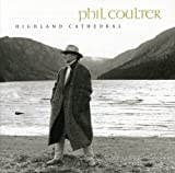 Highland Cathedral - Phil Coulter