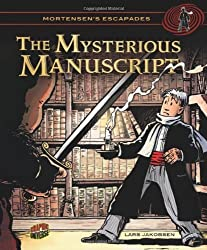 The Mysterious Manuscript (Mortensen's Escapades) (Graphic Universe) by Lars Jakobsen (2012-08-01)