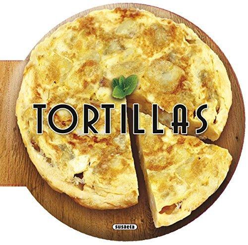 Tortillas (Recetas redondas) por Richard D. Bartlett
