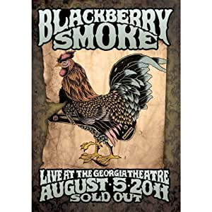 Blackberry Smoke: Live At The Georgia Theatre - August 5th, 2011