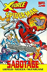 Title: XForce and SpiderMan Sabotage