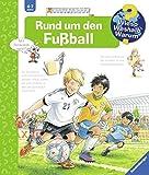 Rund um den Fu�ball (Wieso? Weshalb? Warum?, Band 35) Bild
