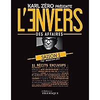 Saison une de la revue L'envers des affaires - Enquêtes de fond par Karl Zéro et ses journalistes