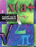 Incontri con la matematica. Per i Licei e gli Ist. Magistrali: 3
