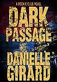 Dark Passage (The Rookie Club Book 3)