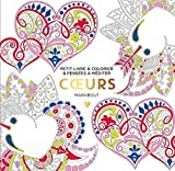 Le petit livre du coloriage - Coeurs - Marabout - 04/01/2017