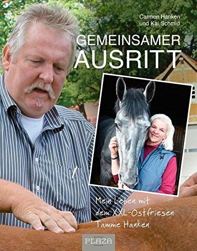 Buchcover Gemeinsamer Ausritt: Mein Leben mit dem XXL-Ostfriesen Tamme Hanken