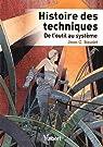 Histoire des techniques : De l'outil au système par Baudet