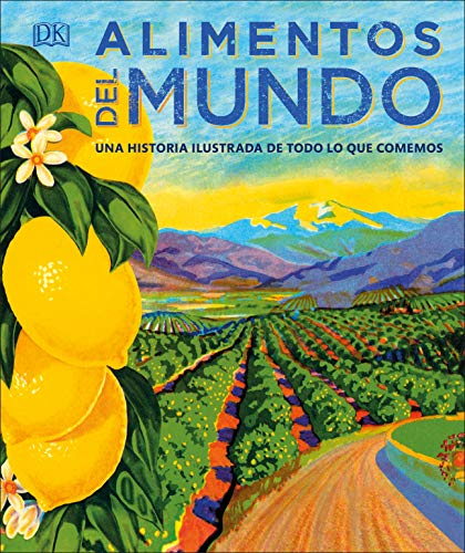 The Story of Food (Spanish Language Edition) por Dk