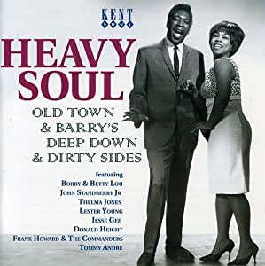 Heavy Soul - Old Town & Barry's Deep Down & Dirty Sides