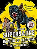 Supersaurs 1: Raptors of Paradise