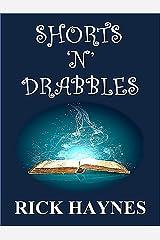 SHORTS 'N' DRABBLES Kindle Edition