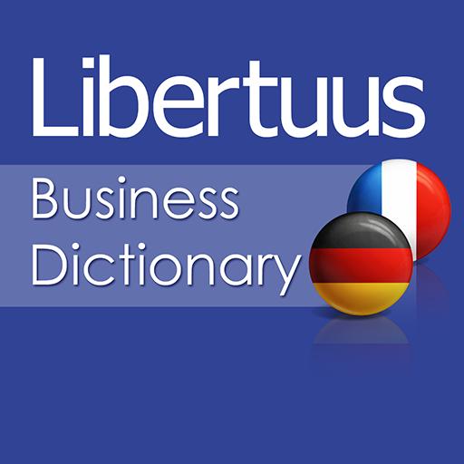Libertuus Wirtschaft Wörterbuch – Deutsch - Französisch Wörterbuch für Begriffe aus den Bereichen Finanzen und Volkswirtschaftslehre