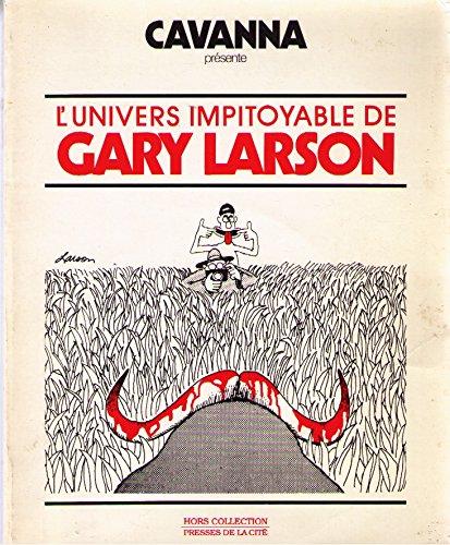 L'univers impitoyable de Gary Larson par Gary Larson