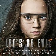 Let's Be Evil (Original Motion Picture Soundtrack)