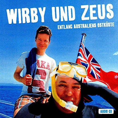 Wirby und Zeus: Entlang Australiens Ostküste