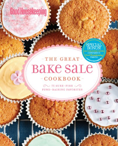 good-housekeeping-the-great-bake-sale-cookbook-75-sure-fire-fund-raising-favorites