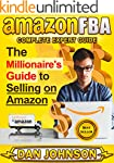 AMAZON FBA: Complete Expert Guide: Th...