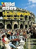 HB Bildatlas Südfrankreich, Languedoc-Roussillon - Alphons Schauseil Dr.