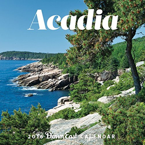 Acadia 2016 Calendar -