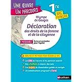 Analyse et étude de l'oeuvre - La Déclaration des droits de la femme et de la citoyenne d'Olympe de Gouges - BAC Français 1re