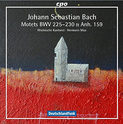 Bach : Motets Bwv 225-230, Anh. 159. Max.