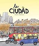 La Ciudad (Descubre)