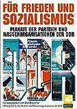 F�r Frieden und Sozialismus - Plakate der DDR Bild