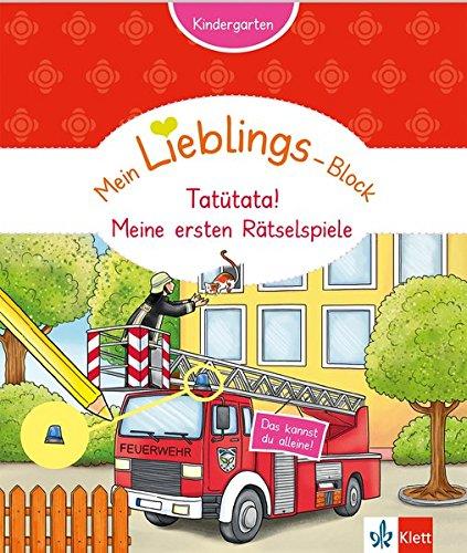 Klett Mein Lieblings-Block Tatütata! Meine ersten Rätselspie: Kindergarten ab 3 Jahren. Das kannst du alleine!