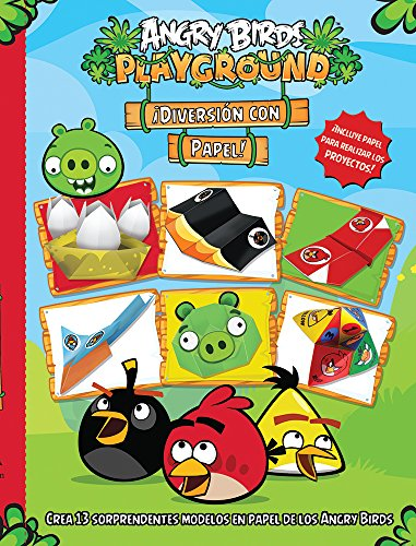 Angry Birds Playground ¡Diversión Papel!/Angry Birds Playground Papercraft Fun! por Not Available