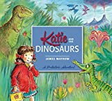 Katie: Katie and the Dinosaurs (English Edition)