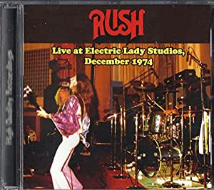 RUSH - Live at Electric Lady Studios, December 1974 & 6 Bonus Tracks