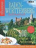 DER FEINSCHMECKER Baden-Württemberg kulinarisch: Die 500 besten Adressen (Feinschmecker Bookazines)