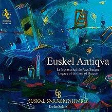 Euskel Antiqva - Legacy of the land of Basque by Euskal Barrokensemble (2015-08-03)