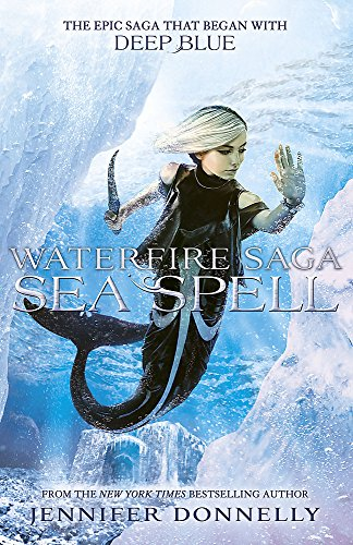 Sea Spell: Book 4 (Waterfire Saga)