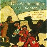 Das Weihnachten der Dichter: Große Texte vom Thomas Mann bis Reiner Kunze [Audio CD]