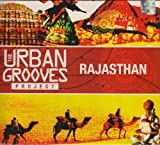 The Urban Grooves Project - Rajasthan