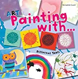 Art Painting with Different Tools
